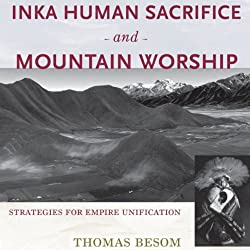 Inka Human Sacrifice and Mountain Worship