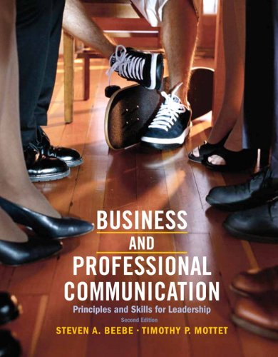 Business & Professional Communication: Principles and Skills for Leadership (2nd Edition) by Pearson