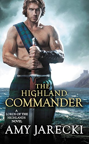 The Highland Commander (Lord of the Highlands Book 2) by [Jarecki, Amy]