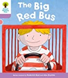Oxford Reading Tree: Level 1+ The Big Red Bus