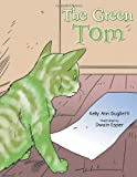 The Green Tom, Kelly Ann Guglietti, 1491851988
