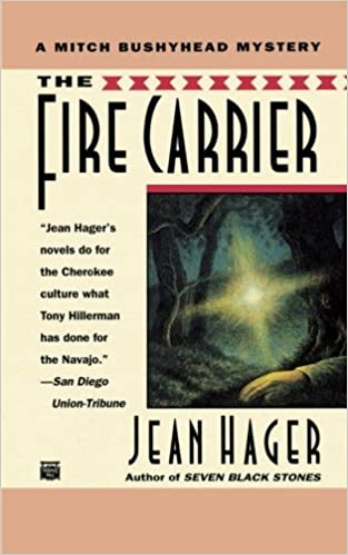 The fire carrier mitch bushyhead mystery jean hager the fire carrier mitch bushyhead mystery jean hager 9780446403870 amazon books fandeluxe Choice Image