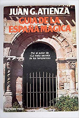 Guia De La España Magica por Juan G. Atienza epub