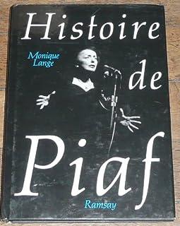 Histoire de Piaf, Lange, Monique