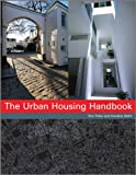 The Urban Housing Handbook, Eric Firley and Caroline Stahl, 1119989981