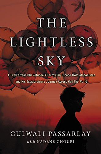Read Online The Lightless Sky: A Twelve-Year-Old Refugee's Harrowing Escape from Afghanistan and His Extraordinary Journey Across Half the World pdf epub