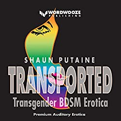 Transported: Transgender BDSM Erotica