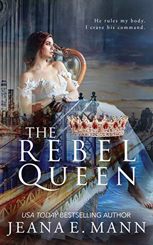 The Rebel Queen by [Mann, Jeana E.]