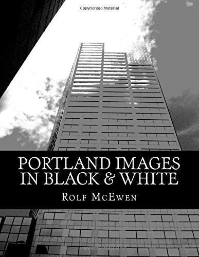 Portland Images in Black & White pdf epub