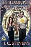 Illuminati Majestic, J. Stevens, 1493692178