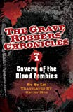 Cavern of the Blood Zombies, Lei Xu, 193415931X