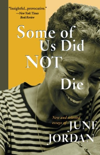 Some of Us Did Not Die: New and Selected Essays (New and...