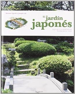 Jardin japones, el: Amazon.es: Oguchi, M., Cali, J.: Libros