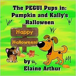 Pumpkin and Kallys Halloween (The Pups)