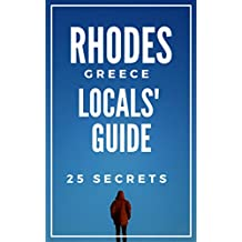 Rhodes 25 Secrets - The Locals Travel Guide  For Your Trip to Rhodes Island 2019 (  Greece )