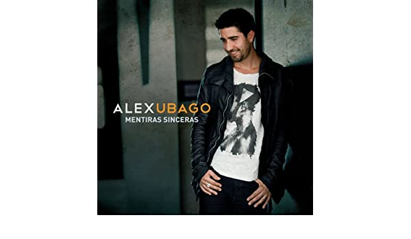 album mentiras sinceras alex ubago mp3