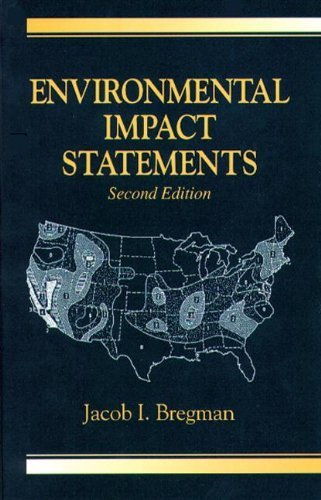 Environmental Impact Statements, Second Edition by Bregman, Jacob I. (1999) Hardcover