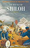 The Battle of Shiloh: Surprise Attack! (Graphic Battles of the Civil War)