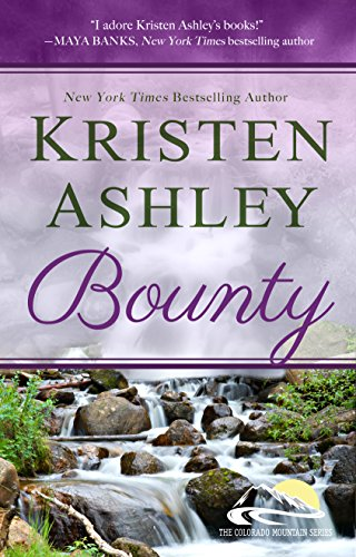 Bounty (Colorado Mountain Series Book 7) by [Ashley, Kristen]