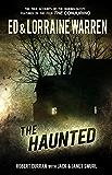 The Haunted (Ed & Lorraine Warren Book 3)