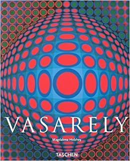 victor vasarely 1906 1997 pure vision basic art by holzhey magdalena 2005 paperback