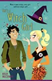 She's a Witch Girl by Kelly McClymer front cover