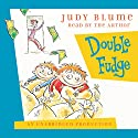 Double Fudge Audiobook by Judy Blume Narrated by Judy Blume