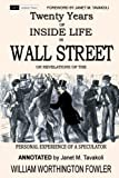 Twenty Years of Inside Life in Wall Street or Revelations of the Personal Experience of a Speculator (Annotated) (Qualitative Finance) (Volume 2)