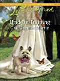 Bride in Training (Love Inspired)