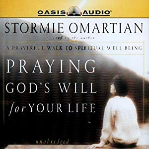 Praying God's Will for Your Life Audiobook