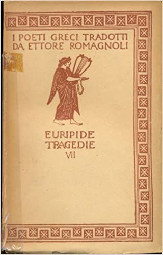 Tragedie : vol. 5 : Reso ; Le troadi ; Ecuba
