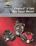 Briggs & Stratton 272144 Vanguard V-Twin OHV Repair Manual