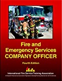 Fire and Emergency Services Company Officer (4th Edition)