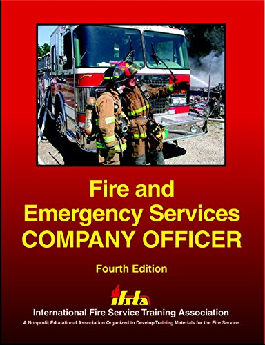 Fire and Emergency Services Company Officer (4th Edition) by FPP/IFSTA