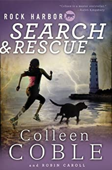 Rock Harbor Search and Rescue by [Coble, Colleen]