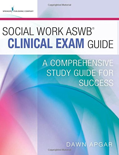 Social Work ASWB Clinical Exam Guide and Practice Test Set: A Comprehensive Study Guide for Success