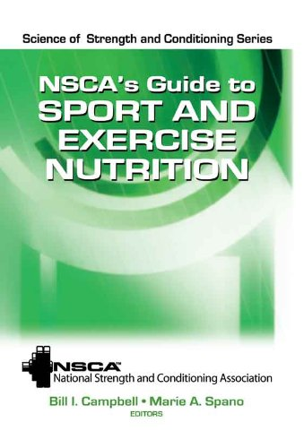 NSCA's Guide to Sport and Exercise Nutrition (Science of Strength and Conditioning Series) Pdf