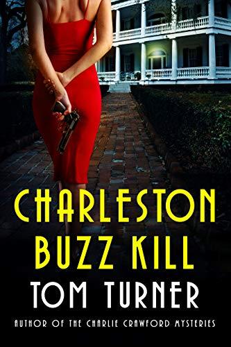 Charleston Buzz Kill (Nick Janzek Charleston Mysteries Book 2)