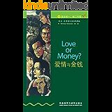 爱情与金钱(第1级) (书虫·牛津英汉双语读物)
