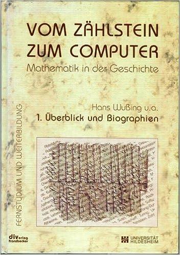 Vom Zahlstein Zum Computer Mathematik In Der Geschichte Uberblick