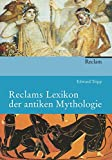 Reclams Lexikon der antiken Mythologie