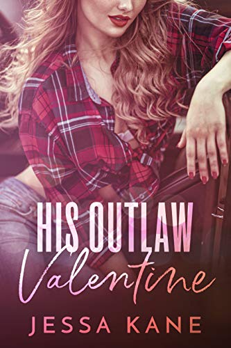 His Outlaw Valentine by Jessa Kane