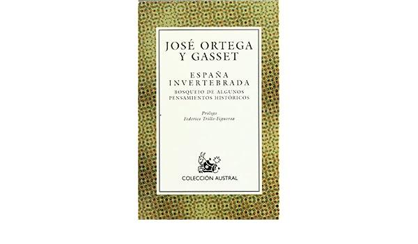 España invertebrada, la: Espana Invertebrada Nuevo Austral: Amazon ...