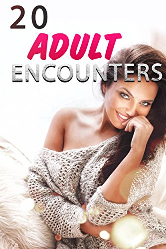 Adult encounters