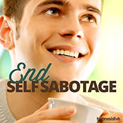 End Self-Sabotage Hypnosis