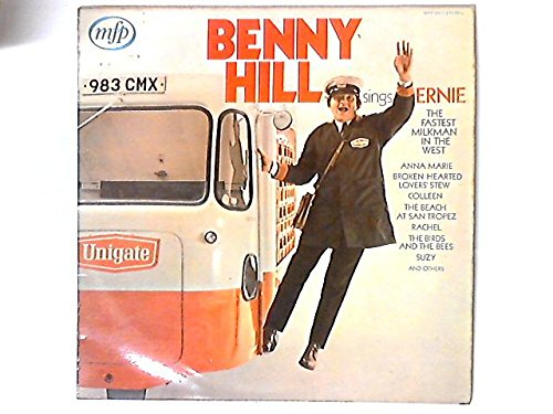 Benny Hill Sings Ernie, The Fastest Milkman In The West
