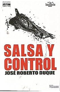 Salsa y control (Colección Las formas del fuego) (Spanish Edition)