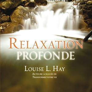 Relaxation profonde | Livre audio