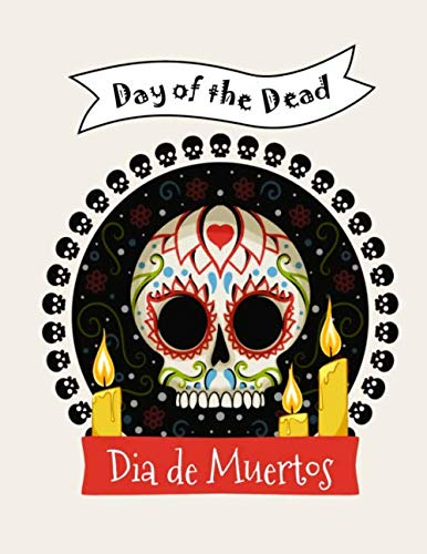 Day of the Dead: Día de Muertos colouring book preschool children, colour in the line, simple large shapes, activity book for kids, ages 1-8, nursery, ... Halloween, primary school, Mexico, Mexican