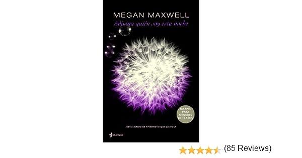 Adivina quién soy esta noche eBook: Maxwell, Megan: Amazon.es ...